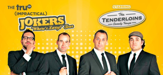 Cast of Impractical Jokers & The Tenderloins at Golden 1 Center