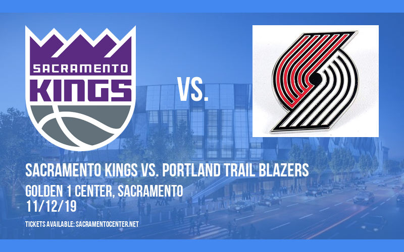 Sacramento Kings vs. Portland Trail Blazers at Golden 1 Center