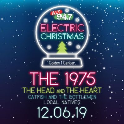 Electric Christmas 2019: The 1975, The Head and The Heart, Catfish and The Bottlemen & Local Natives at Golden 1 Center