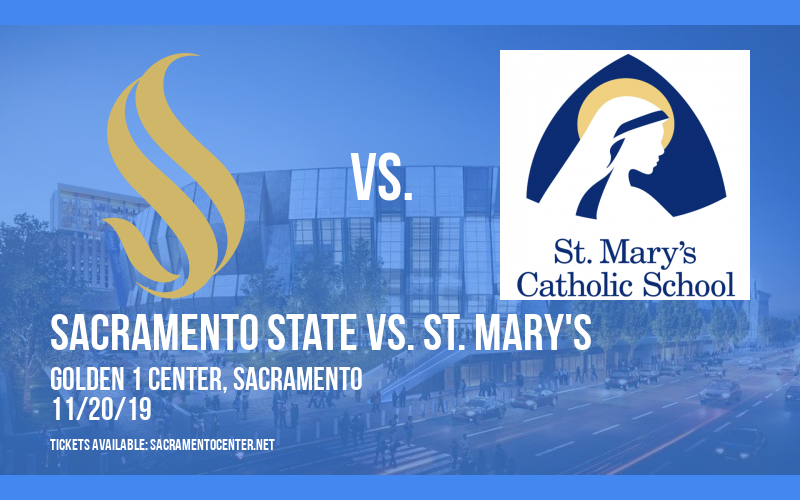 Sacramento State vs. UC Davis & Fresno St. vs. St. Mary's (DH) at Golden 1 Center