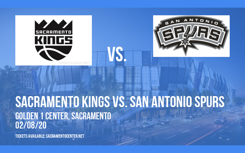Sacramento Kings vs. San Antonio Spurs at Golden 1 Center