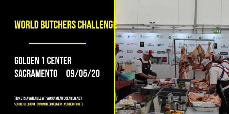 World Butchers Challenge at Golden 1 Center