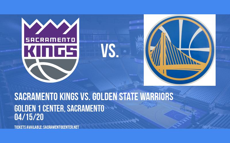 Sacramento Kings vs. Golden State Warriors [CANCELLED] at Golden 1 Center