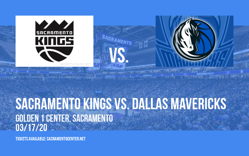 Sacramento Kings vs. Dallas Mavericks [CANCELLED] at Golden 1 Center
