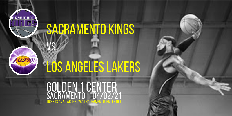 Sacramento Kings vs. Los Angeles Lakers [CANCELLED] at Golden 1 Center