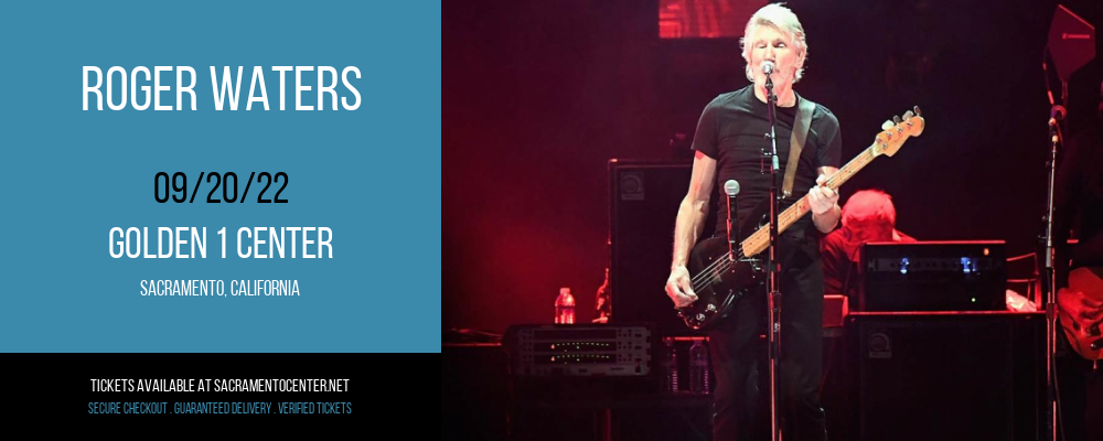 Roger Waters at Golden 1 Center