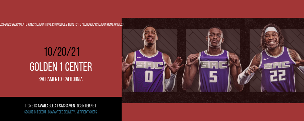 2021-2022 Sacramento Kings Season Tickets (Includes Tickets To All Regular Season Home Games) at Golden 1 Center
