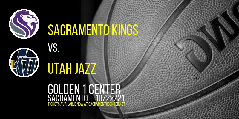 Sacramento Kings vs. Utah Jazz at Golden 1 Center