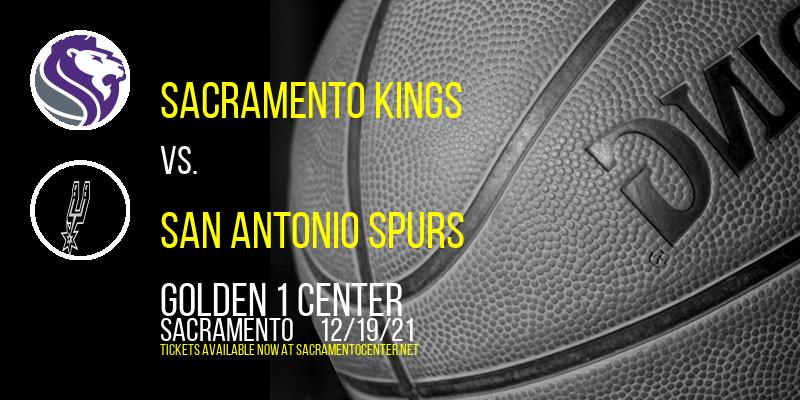 Sacramento Kings vs. San Antonio Spurs at Golden 1 Center