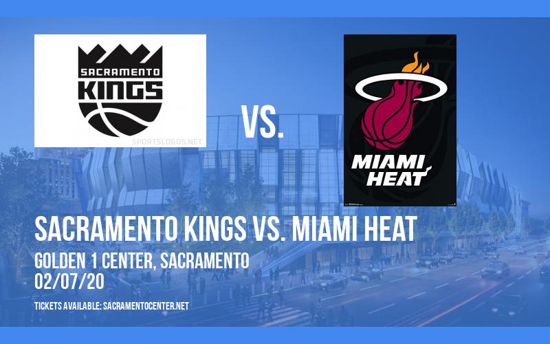 Sacramento Kings vs. Miami Heat at Golden 1 Center