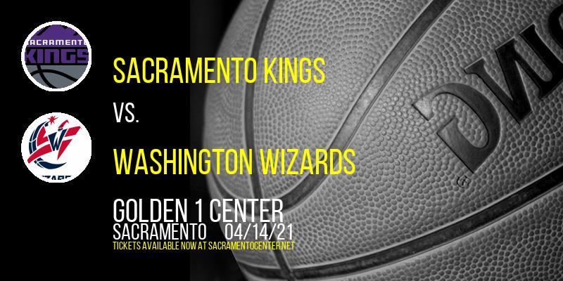 Sacramento Kings vs. Washington Wizards [CANCELLED] at Golden 1 Center
