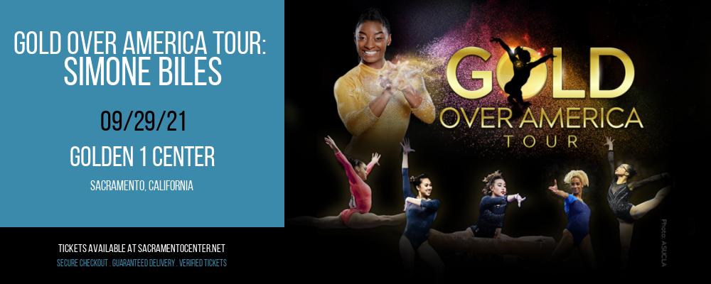 Gold Over America Tour: Simone Biles at Golden 1 Center